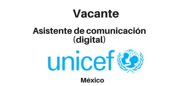 Vacante Asistente de comunicación (digital) UNICEF