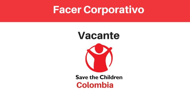 Vacante Facer Corporativo en Save the children