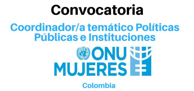 ONU mujeres busca Coordinador/a temático Políticas Públicas e Instituciones