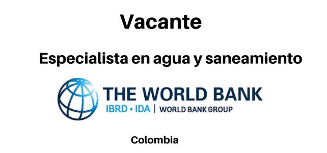 Vacante especialista en agua y saneamiento The World Bank