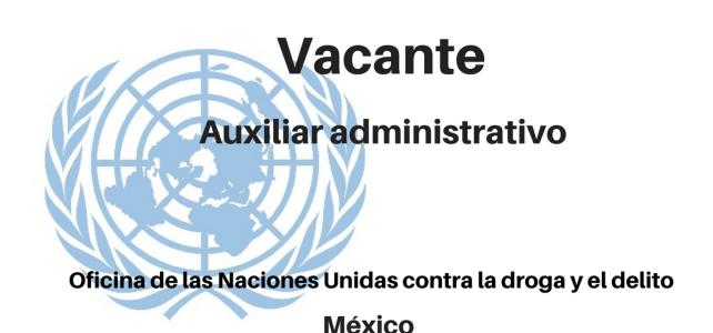 Vacante Auxiliar administrativo con UNODC