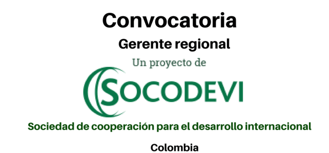Convocatoria Gerente regional Socodevi