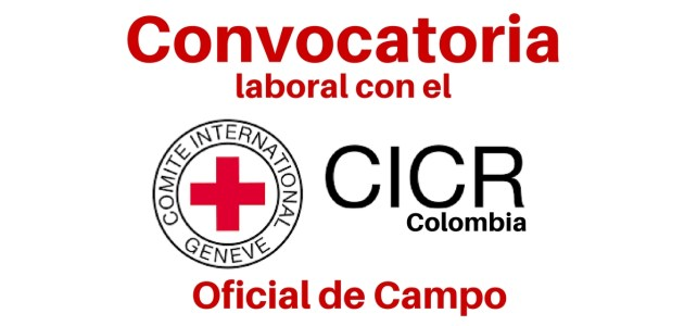 CICR en Colombia abre convocatoria laboral
