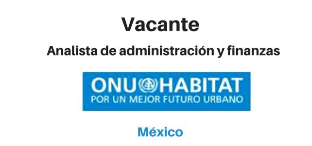 Vacante Analista de administración y finanzas con ONU Habitat