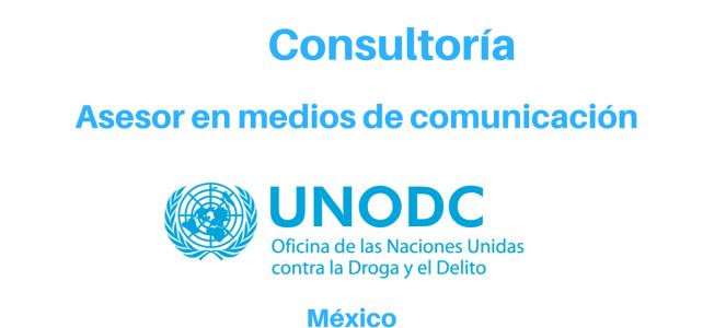 Consultoría Asesor en medios de comunicación con UNODC