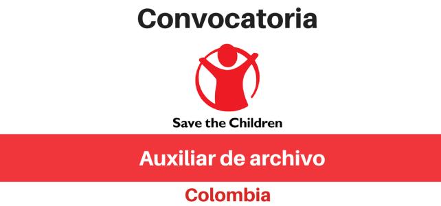 Convocatoria Auxiliar de archivo Save the children