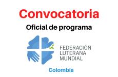 Convocatoria Oficial de programa Federación Luterana Mundial