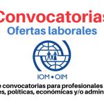 OIM busca profesionales en ciencias sociales