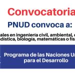 PNUD convoca profesionales en ingeniería civil