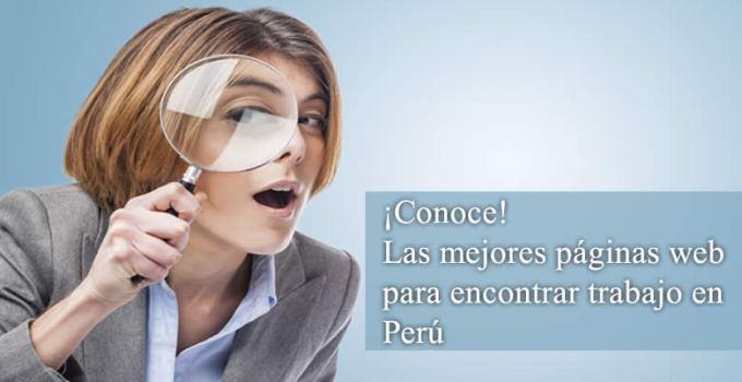 Conoce las mejores paginas web para encontrar trabajo en perú