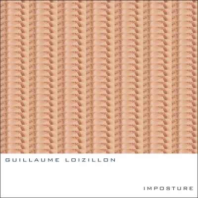 trAce 011 - Guillaume Loizillon - Imposture