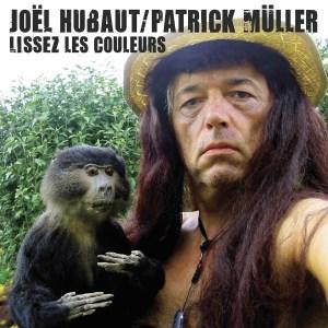 trAce 025 - Joël Hubaut / Patrick Müller - Lissez les couleurs