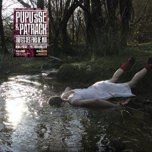 trAce 036 - Pupusse & Patrack - Toutes ces fins de moi