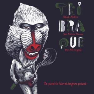 trAce 039-LP - Tribraque - Le passé du futur est toujours présent