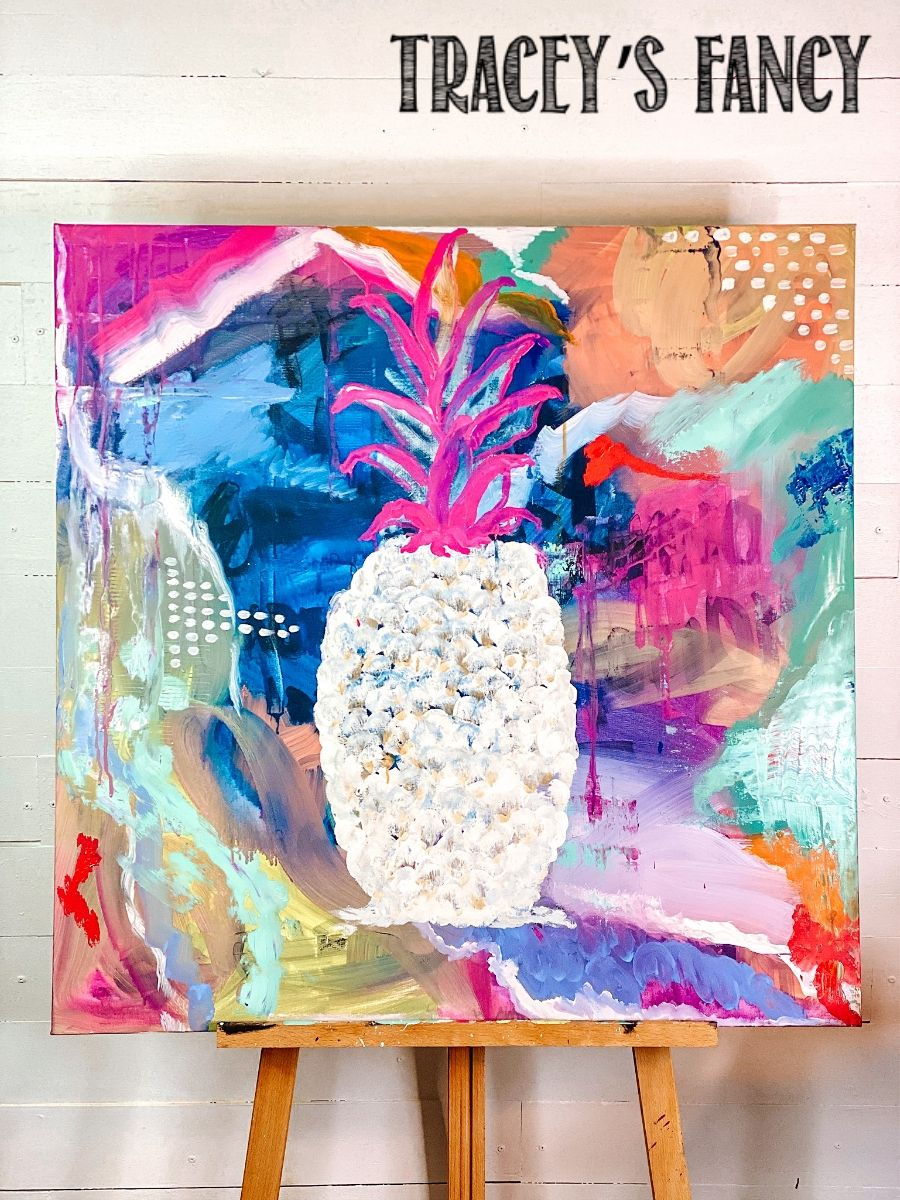 pineapple painting by Tracey's Fancy & FitFiftyandFearless.com