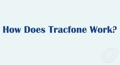 How Does Tracfone Prepaid Service Work?