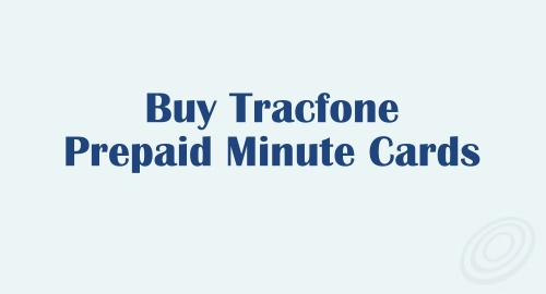 Places You Can Find to Buy Tracfone Prepaid Minute Cards