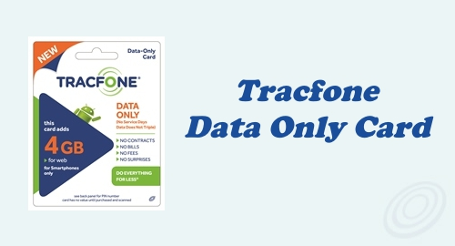 Things to Know about Tracfone Data Only Card