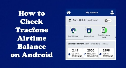 Image How to Check Tracfone Airtime Balance on Android Phone