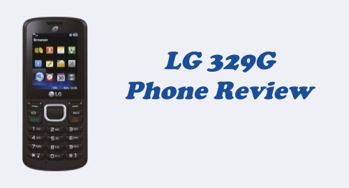 Tracfone LG 329G Phone Review