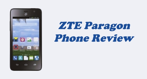Tracfone ZTE Paragon (Z753G) Review (Specs and Feature)