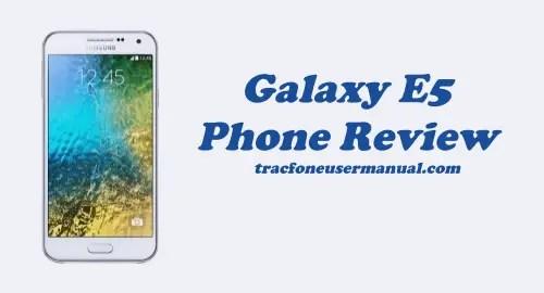 Tracfone Samsung Galaxy E5 S978L Review