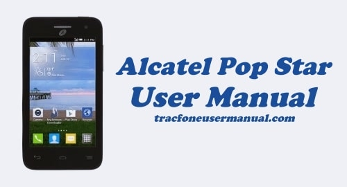 Tracfone Alcatel Pop Star A845L User Manual
