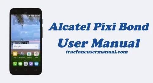 Alcatel Pixi Bond A573VC User Manual