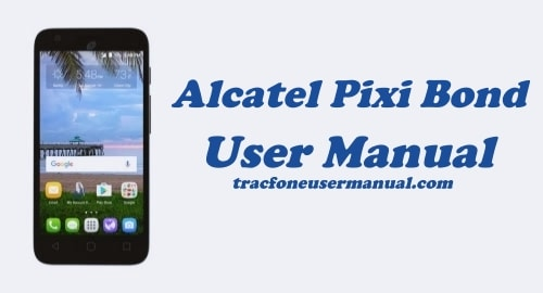 Alcatel Pixi Bond A573VC User Manual