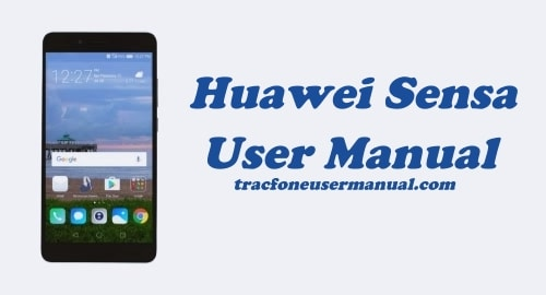 TracFone Huawei Sensa H715BL / H710VL User Manual