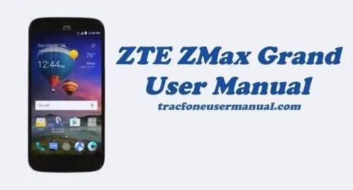 TracFone ZTE ZMax Grand Z916BL User Manual