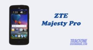 TracFone ZTE Majesty Pro Z798BL / Z799VL