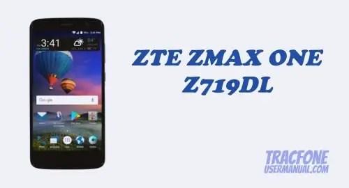 TracFone ZTE ZMAX ONE Z719DL