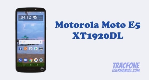 TracFone Motorola Moto E5 XT1920DL