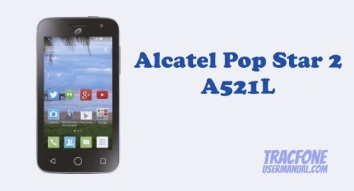 TracFone Alcatel Pop STAR LTE 2 A521L