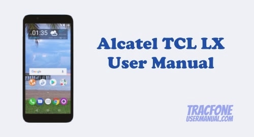 Alcatel TCL LX User Manual (TracFone)