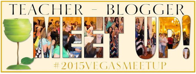 Get Ready for VEGAS! 2015 Teacher Meet Up!