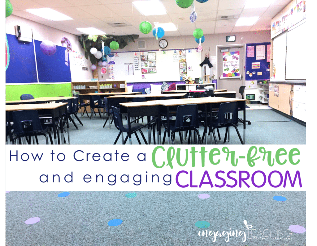 How to create a Clutter Free Classroom