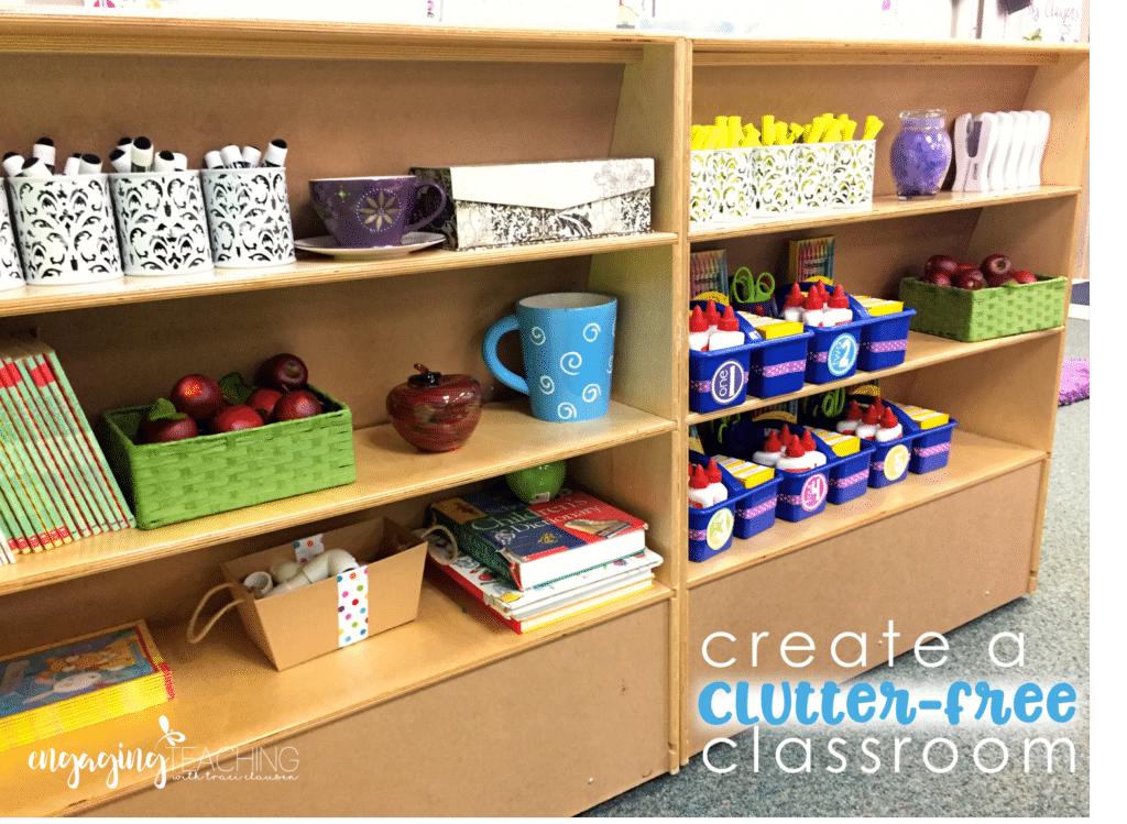 Create a Clutter Free Classroom