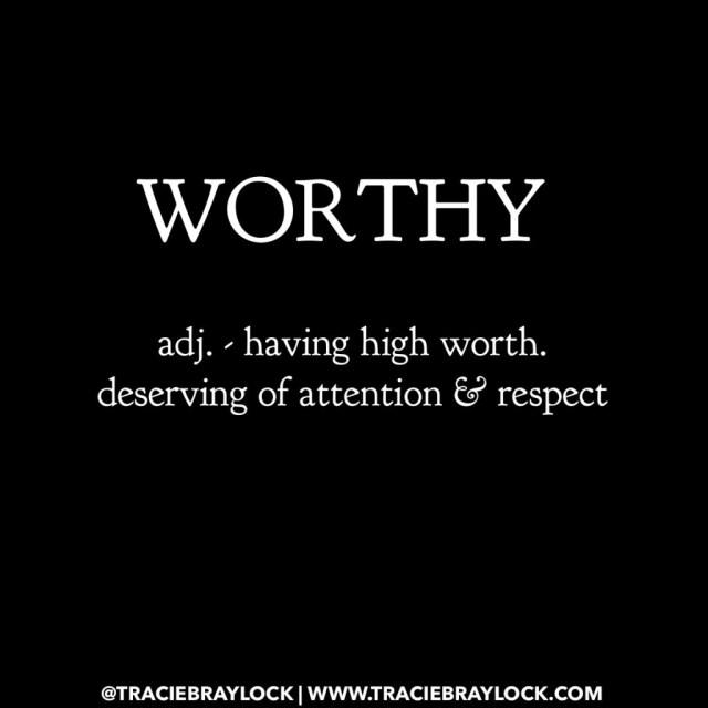 I Am Worthy | Tracie Braylock