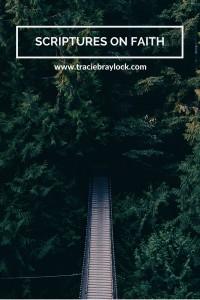 Scriptures on Faith   Tracie Braylock