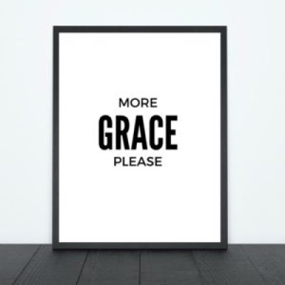 More Grace Please Print | Tracie Braylock