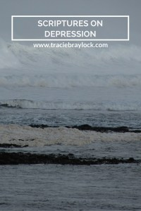 Scriptures on Depression | Tracie Braylock