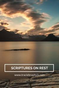 Scriptures on Rest | Tracie Braylock