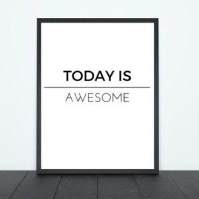 Today is Awesome Print | Tracie Braylock