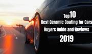 Best ceramic coating for cars (Top 10 pick 2020)- Expert Guide