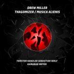 KMM007 Drew Miller - Thagomizer/Musica Alienis