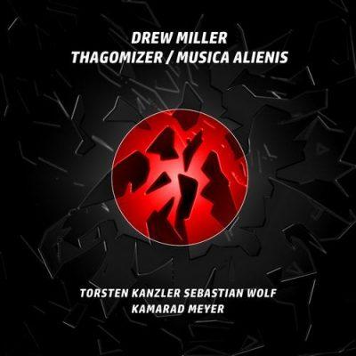 Drew Miller – Thagomizer / Musica Alienis (incl. Torsten Kanzler Remix)