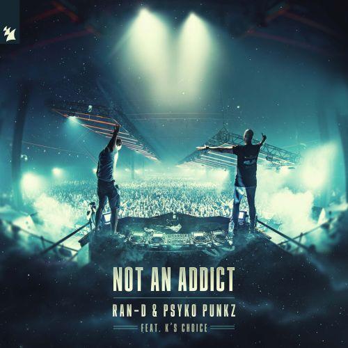 """Ran-D & Psyko Punkz feat. K's Choice – Not An Addict ile ilgili görsel sonucu"""""""