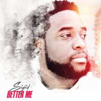 "Siyiid Shares Why He Has To Be A ""Better Me"" 